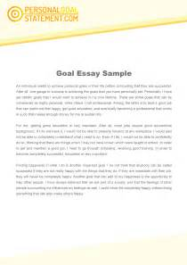 Personal Goal Essay by My Goal Essay Services To Win You A Place With Ease