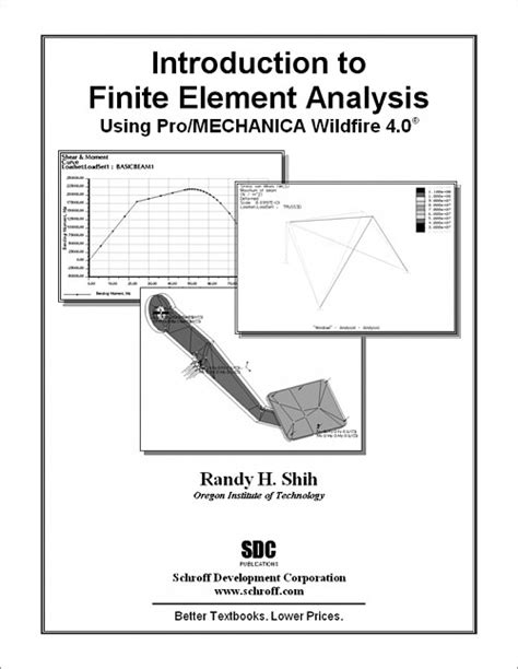 Introduction To The Finite Element Method Using Basic Programs introduction to finite element analysis using pro mechanica wildfire 4 0 book isbn 978 1