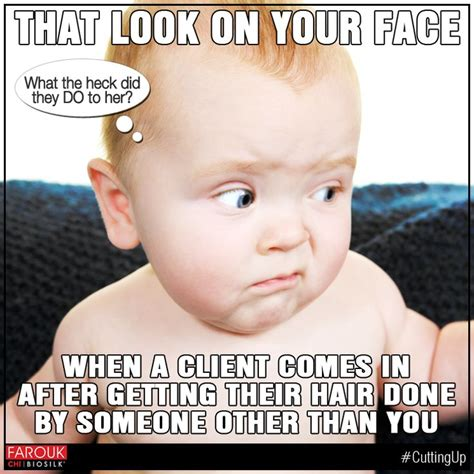 Funny Hairdresser Memes - 210 best salon slogans images on pinterest hairdresser