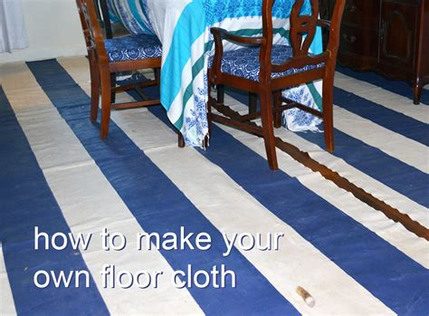 How To Make A Floor Cloth by How To Make Your Floor Look Pretty For 200 Diy