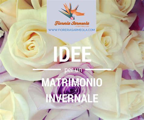Idee Per Un Matrimonio Semplice by Idee Per Un Matrimonio Invernale Consigli E Spunti Per