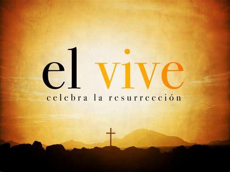 imagenes de jesus feliz 161 cristo vive 161 feliz pascua de resurrecci 211 n hospitalidad