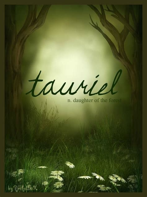 names that light baby name tauriel meaning of the forest