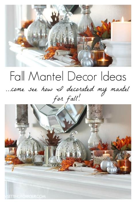 how to decorate your home for fall my love of style my fall mantel decor autumn abounds blog hop setting for four