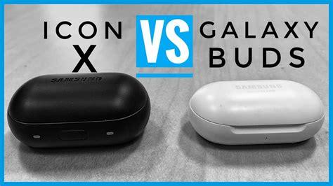 upgrade nope samsung galaxy buds vs gear iconx 2018 2019