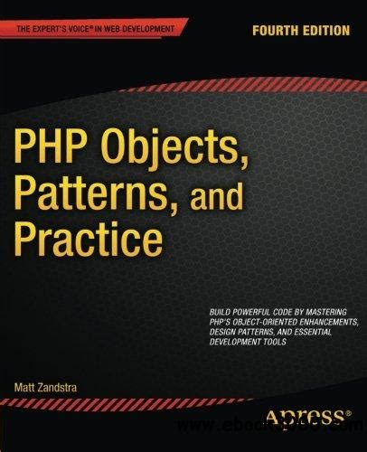 walls and practice fourth edition books php objects patterns and practice 4th edition free