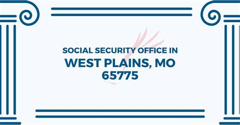 Missouri Social Security Office by Social Security Office In West Plains Missouri 65775