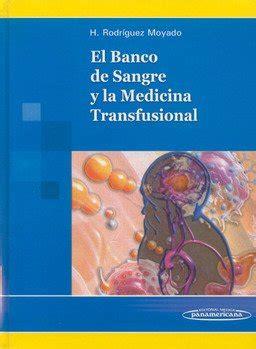 el banco de sangre y la medicina transfusional leer libro el banco de sangre y la medicina transfusional descargar libroslandia