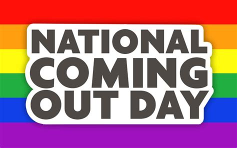 s day coming out national coming out day coming out in your own time