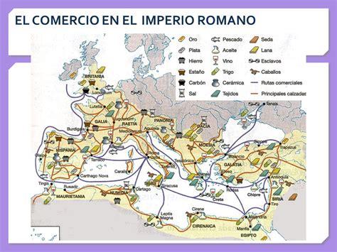 commercio como el comercio romano permiti 243 el desarrollo de esta