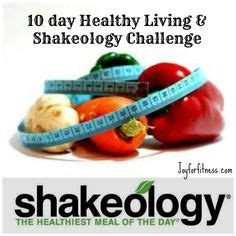 shakeology 10 day challenge 1000 images about 10 day shakeology challenge on