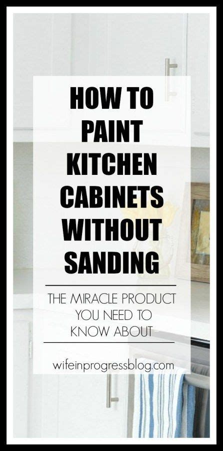how to refinish kitchen cabinets without sanding 644 best images about kitchens on house of