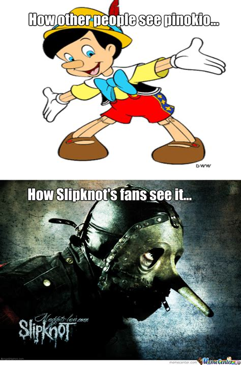 Slipknot Meme - pinokio with slipknot style by aerina meme center