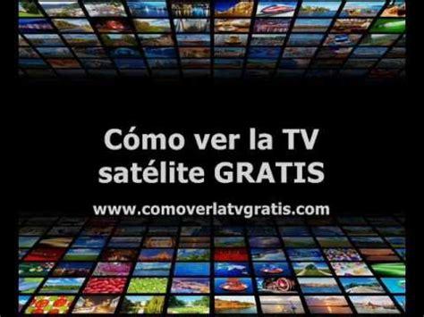 tu teve online television gratis television en linea como ver la tv via sat 233 lite por internet gratis en tu pc