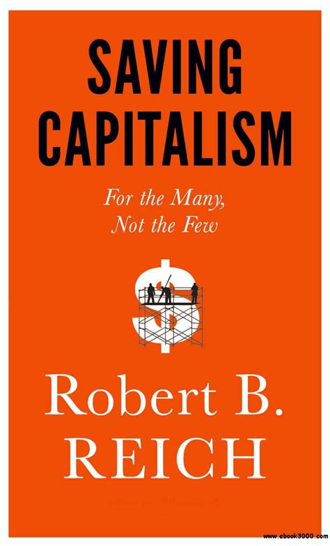 Pdf Saving Capitalism Many Not Few saving capitalism for the many not the few home