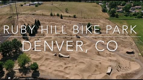 ruby hill park colorado ruby hill mountain and bmx bike park denver colorado