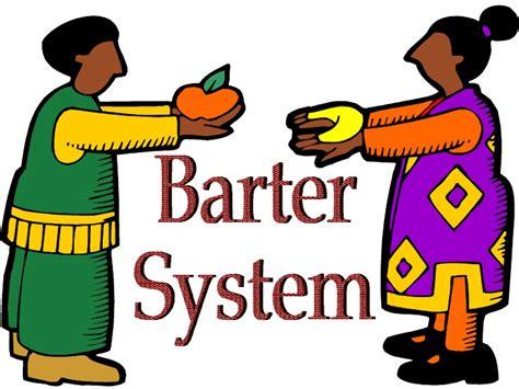 Bartering For Stuff Or Services by Barter System Bhavya Raichura E Portfolio