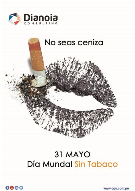 imagenes impactantes sobre el tabaco d 237 a mundial sin tabaco dianoia consulting