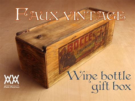 rustic wine bottle gift box easy    plans