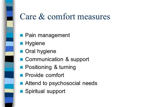 comfort measures for pain nursing assistant death dying ppt download