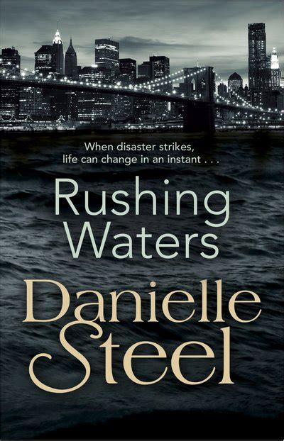 rushing waters a novel rushing waters by danielle steel penguin books australia