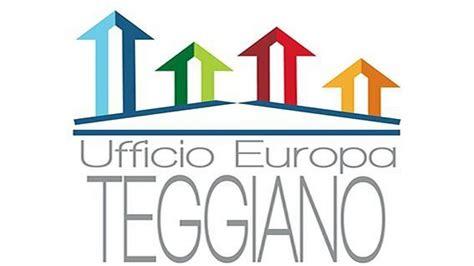 ufficio europa l 180 ufficio europa teggiano continua l 180 impegno della giunta