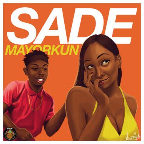 download faded to sade mp3 download music mp3 mayorkun sade 171 cisreports