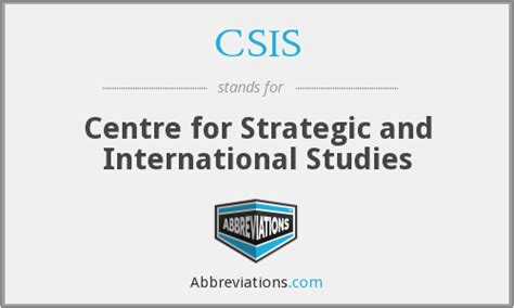 search center for strategic and international studies csis centre for strategic and international studies