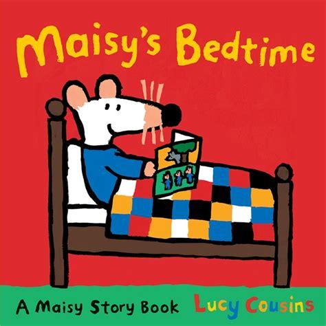 Maisy S Bedtime walker books maisy s bedtime