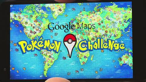 google images pokemon google maps pok 233 mon challenge youtube