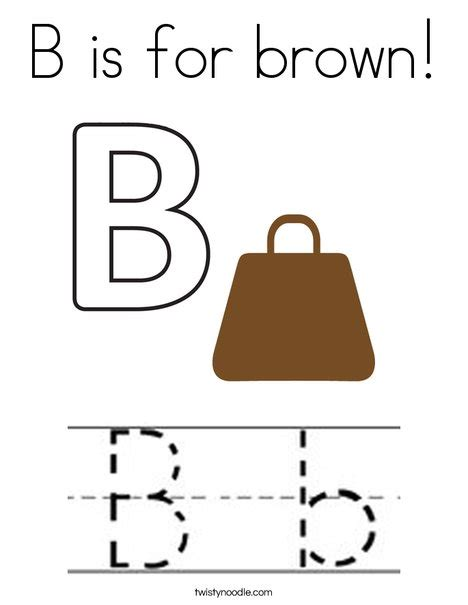 B Is For Brown Coloring Page Twisty Noodle Coloring Pages Brown