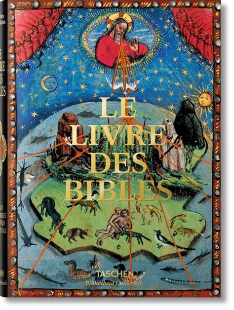 bu bible manuscripts espagnol le livre des bibles bibliotheca universalis 201 ditions taschen