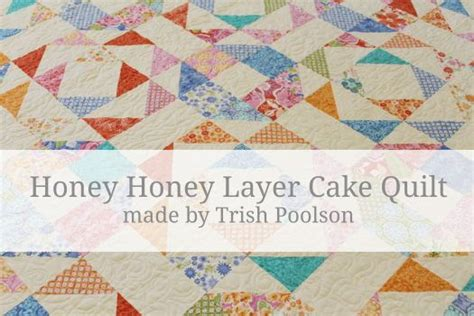 Moda Layer Cake Quilt Patterns by Moda Bake Shop Honey Honey Layer Cake Quilt I M In With This Fabric Quilting Tutorials