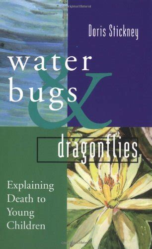 water bugs and dragonflies explaining death to young children a how to talk to a young child about the death of a pet fish