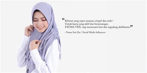 Fatma Veil by Fatma Veil Untuk Ukhti Yang Aktif Dan Enerjik By Azmeela
