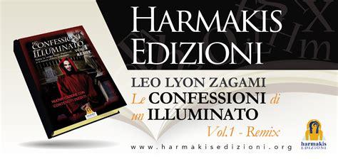 confessioni di un illuminato it prima nazionale libro di leo lyon zagami le