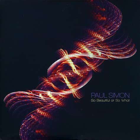 paul simon discogs paul simon so beautiful or so what vinyl lp album