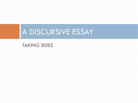 a discursive essay taking sides