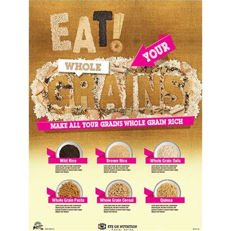 whole grains to eat eat your whole grains poster mission nutrition