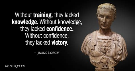Julius Caesar Mba Leadership by Top 25 Quotes By Julius Caesar Of 72 A Z Quotes
