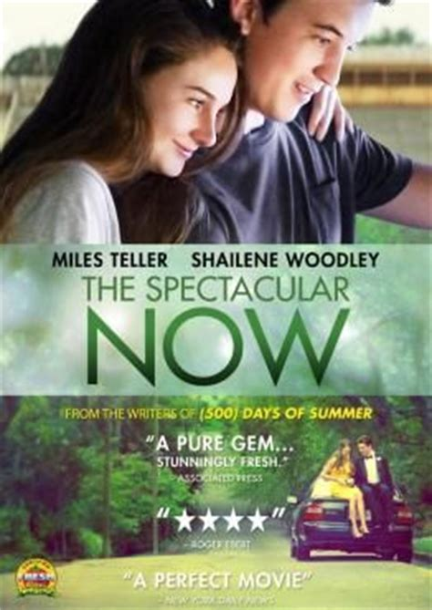 film the spectacular now adalah spectacular now movies and shailene woodley on pinterest