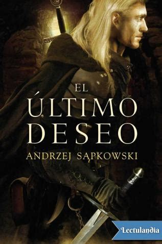 novels in el ultimo poema easy novels in for intermediate level speakers easy stories to practice your nã ⺠2 books el 250 ltimo deseo andrzej sapkowski descargar epub y pdf