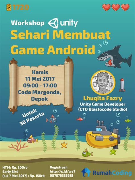 membuat game android dapat uang workshop 7 membuat game android untuk pemula menggunakan