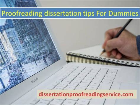 proofreading dissertation proofreading dissertation tips for dummies authorstream