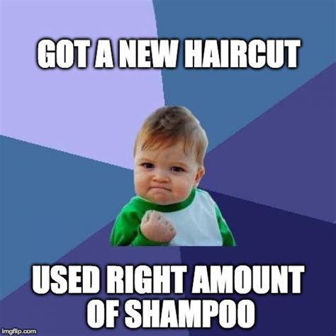 My New Haircut Meme - success kid meme imgflip