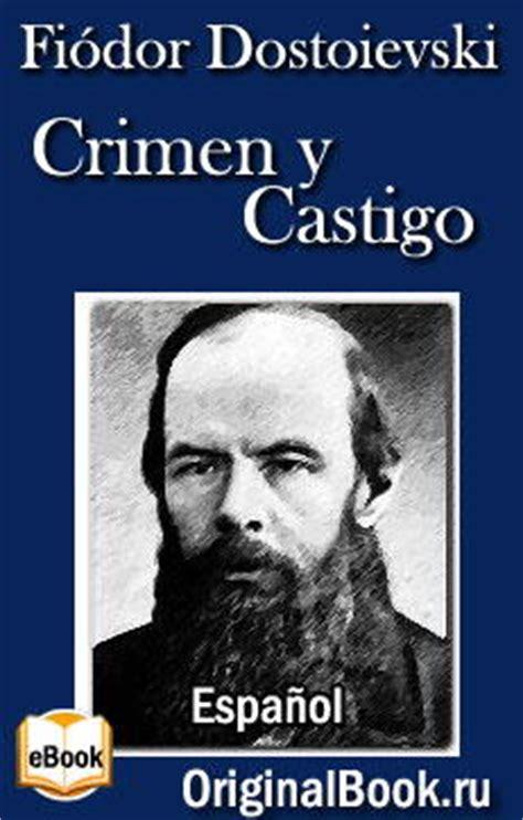 spanish novels crimen en f dostoyevski crimen y castigo descargar epub pdf fb2