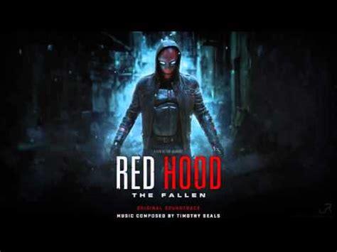 film fallen soundtrack red hood the fallen full soundtrack dc comic batman