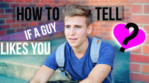 how to tell if a guy likes you youtube
