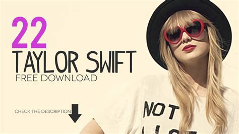 download mp3 taylor swift free download taylor swift 22 youtube