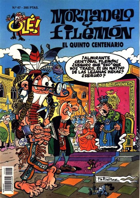 ole mortadelo y filemon 8466647139 coleccion ole de mortadelo y filemon 47 el quinto centenario issue